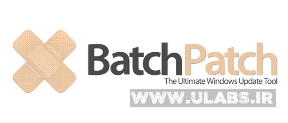 دانلود نرم افزار Batchpatch | دریافت آپدیت های ویندوز 1